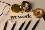 WeWork与印度银行ICICI Bank展开的1亿美元融资谈判破裂